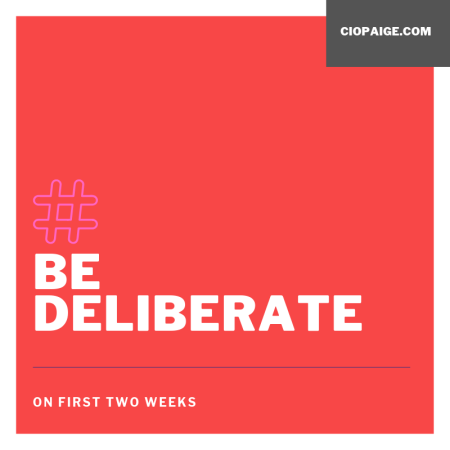 Be Deliberate